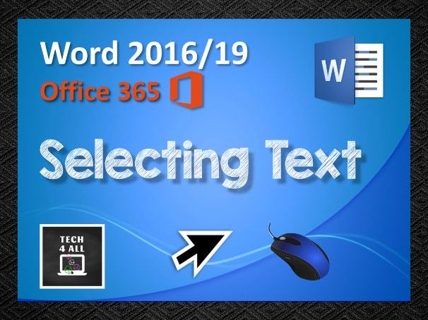 Microsoft Word: Selecting Text