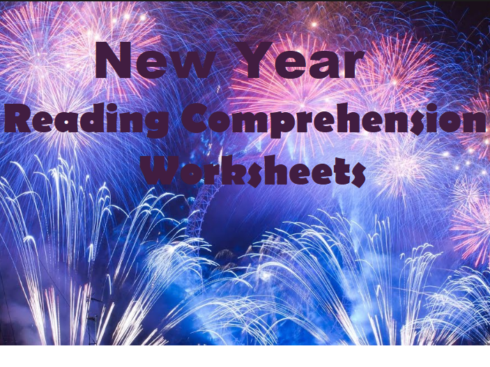 New Year - Reading Comprehension Worksheets (SAVE  70%)