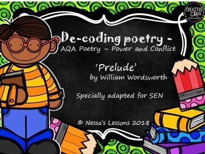 The Prelude AQA GCSE Power and conflict SEN De-coding poetry