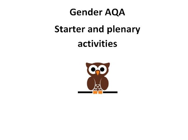 AQA psychology- Gender starter and plenary activities