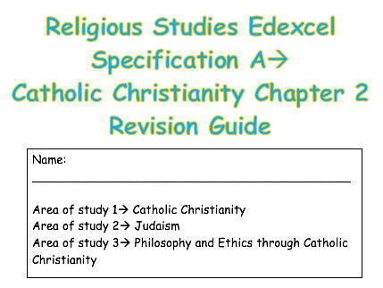 RS Catholic Christianity Edexcel Spec A Chapter 2