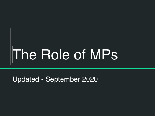 The Role of MPS (Members of Parliament)