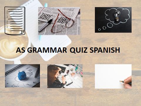 AS GRAMMAR QUIZ SPANISH