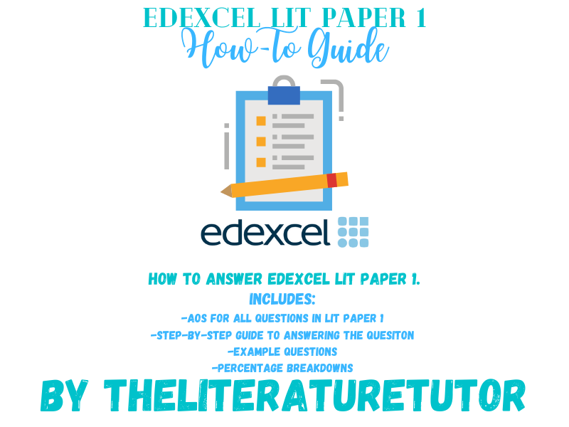 Edexcel Literature Paper 1 How-To Guide