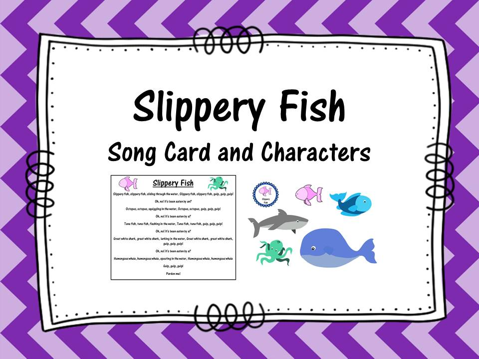 Slippery Fish