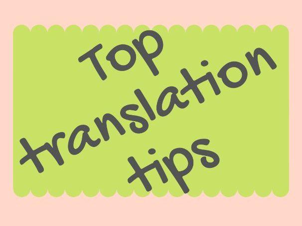 Translation TOP TIPS!