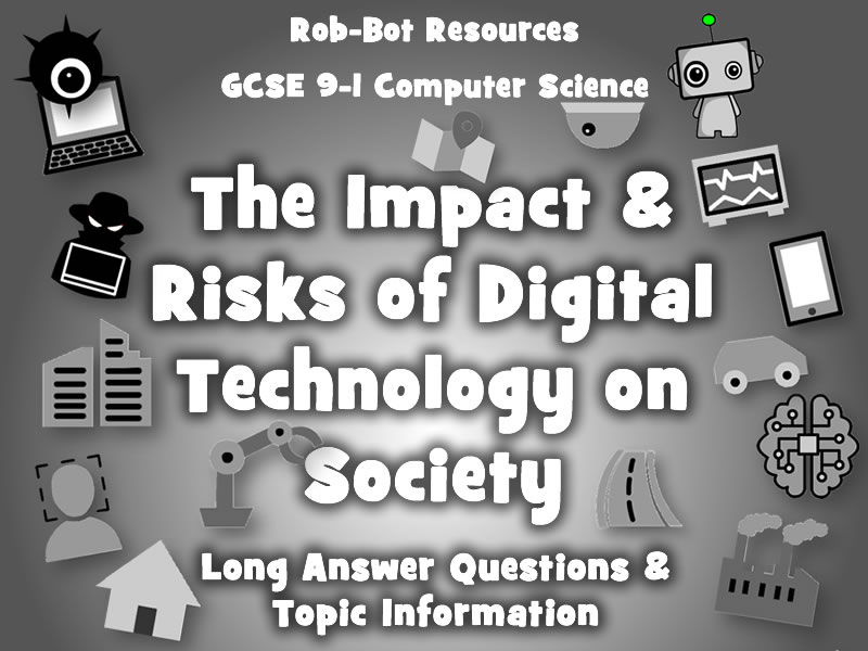 The Impact and Risks of Digital Technology on Society