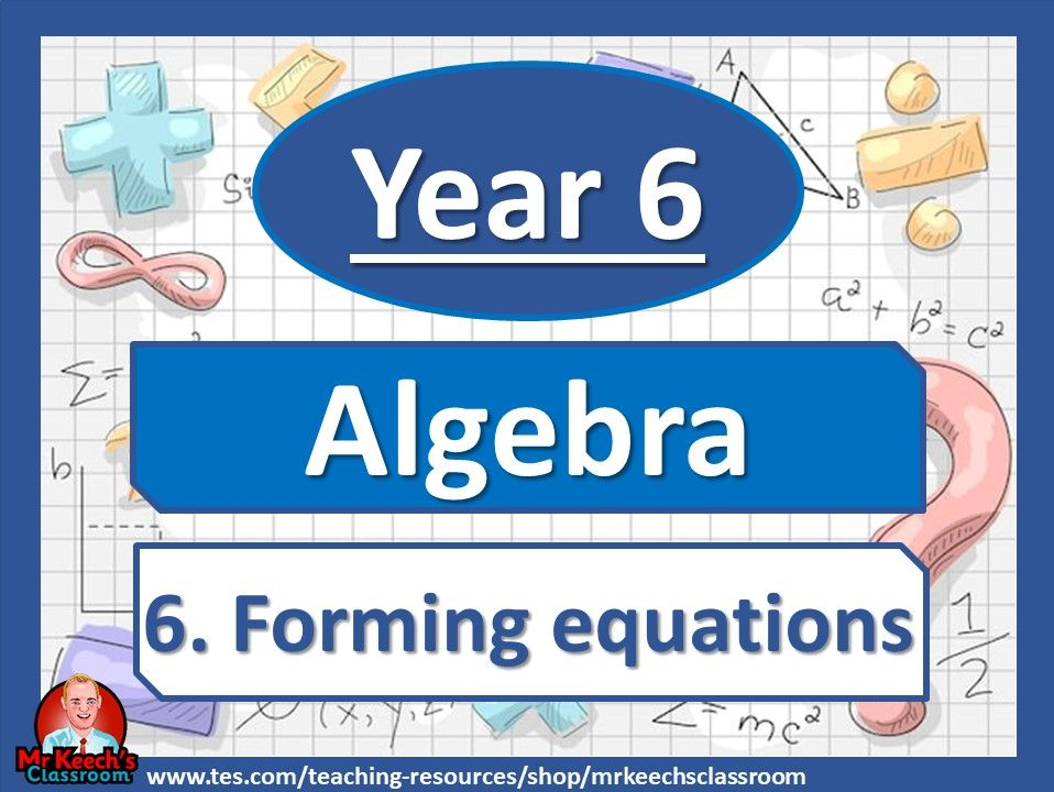 Year 6 - Algebra - Forming expressions - White Rose Maths