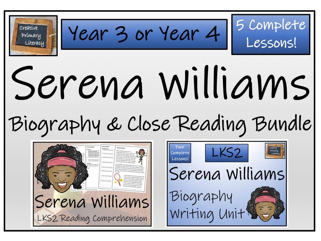 LKS2 Literacy - Serena Williams Reading Comprehension & Biography Bundle