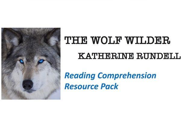"""The Wolf Wilder""  Reading Comprehension"
