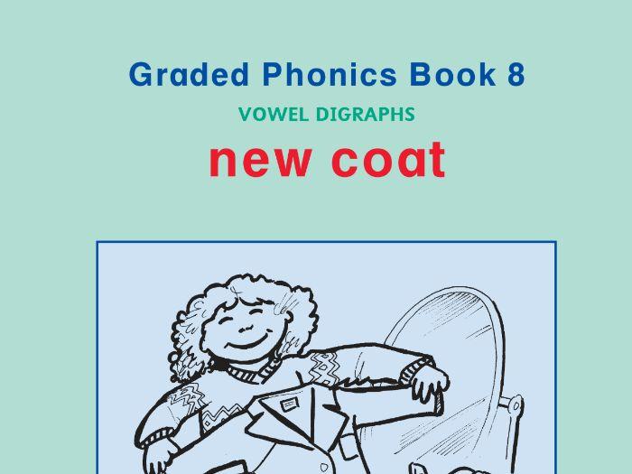 PHONICS BOOK 8 NEW COAT