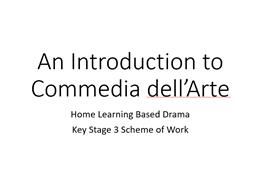 Drama Home Learning Commedia dell'Arte