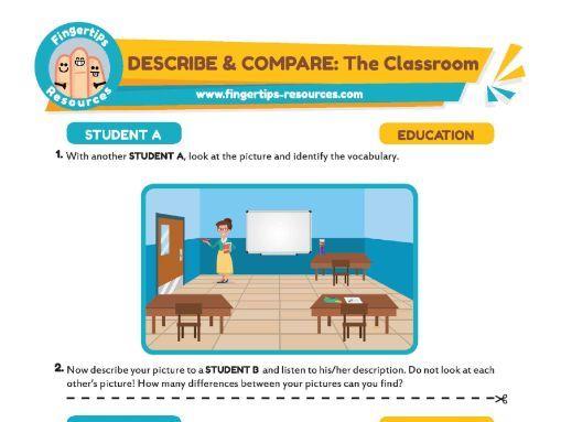 DESCRIBE & COMPARE: The Classroom