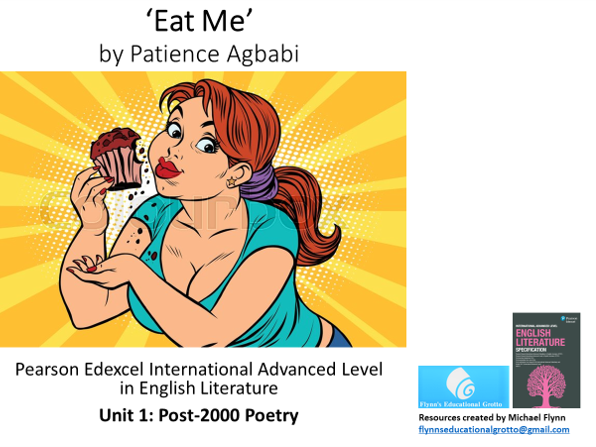 A Level Poetry: 'Eat Me' by Patience Agbabi