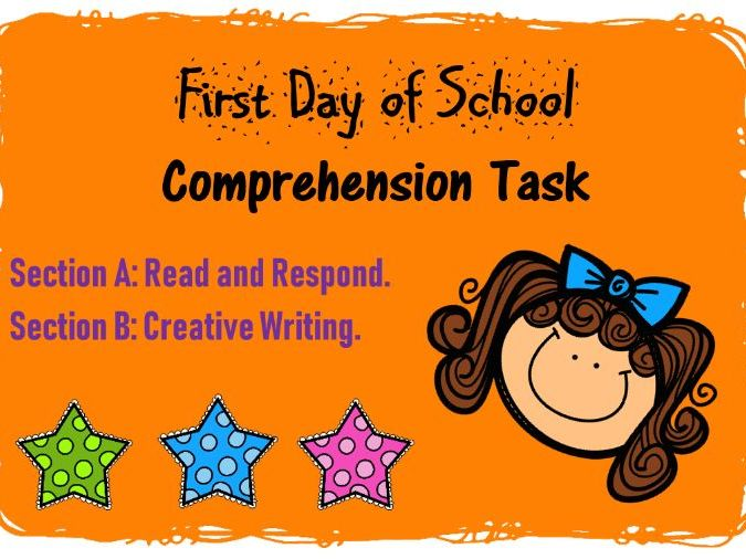 Back to School Comprehension and Creative Writing Task