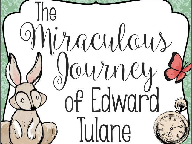 The Miraculous Journey of Edward Tulane by Kate DiCamillo BOOK STUDY