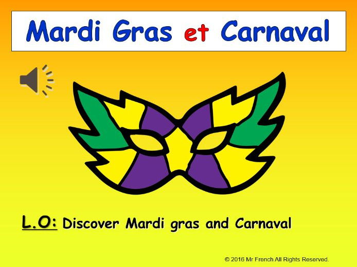 French Mardi Gras and Carnaval -1 lesson!  Y3(2nd Grade) and beyond!