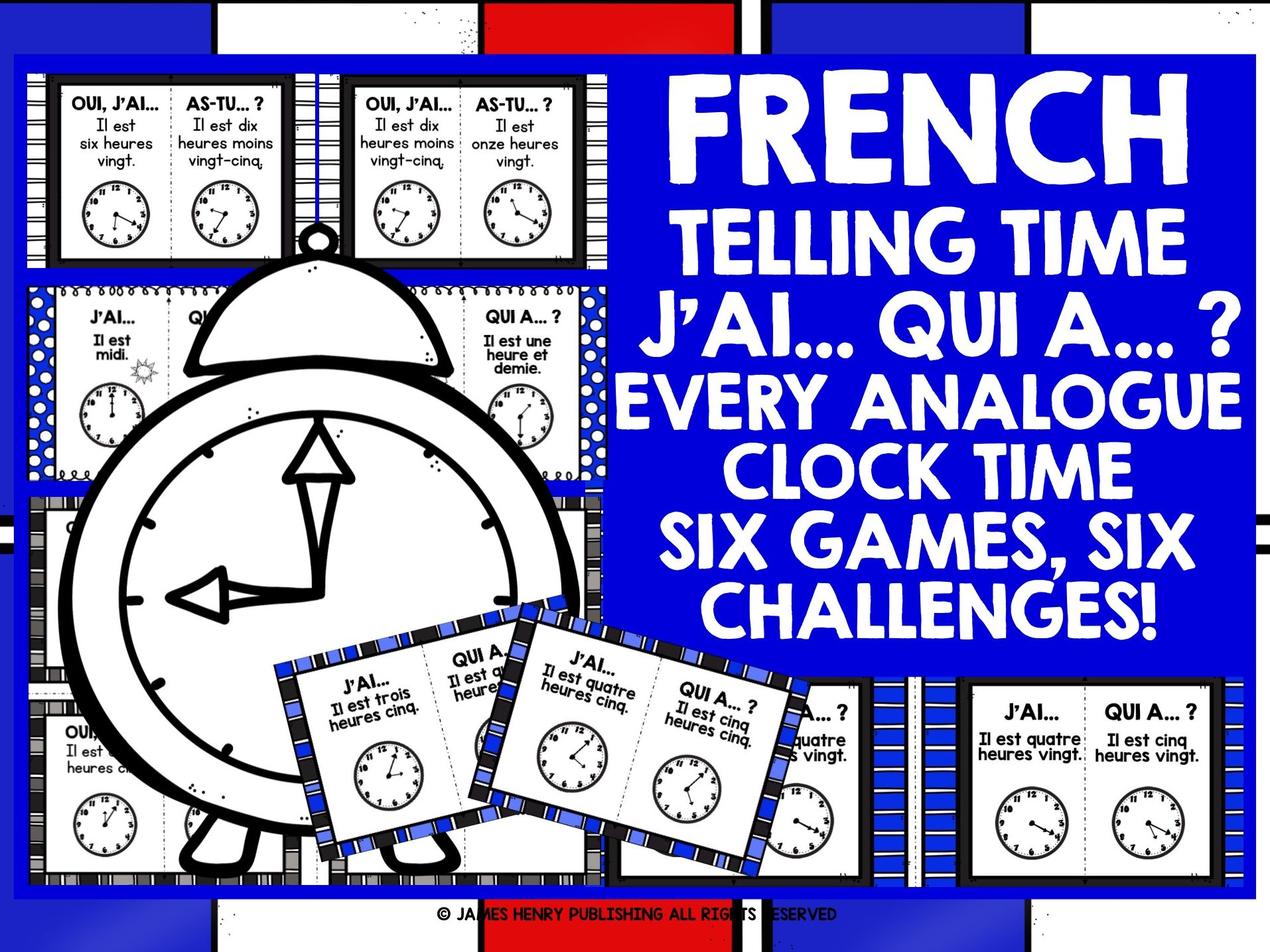 FRENCH TELLING TIME I HAVE WHO HAS