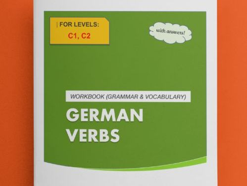 German Verbs Workbook - LEVEL C (WITH ANSWERS!)