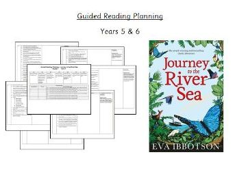 'Journey to the River Sea' Guided Reading Planning  - Y5&6