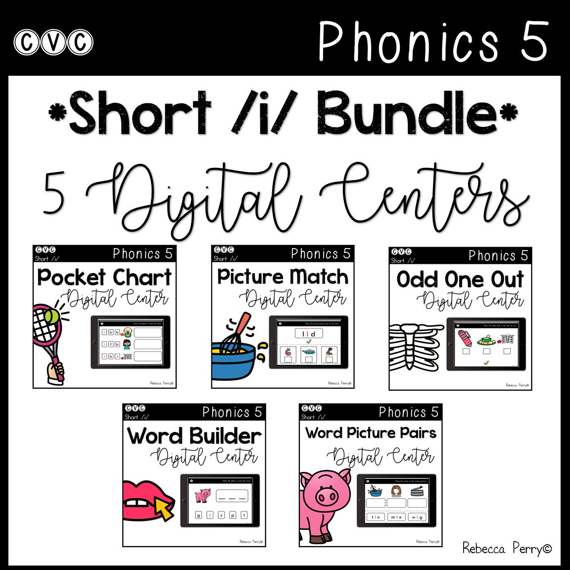 CVC Short I Bundle - 5 Digital Centers - Phonics (Google Classroom)