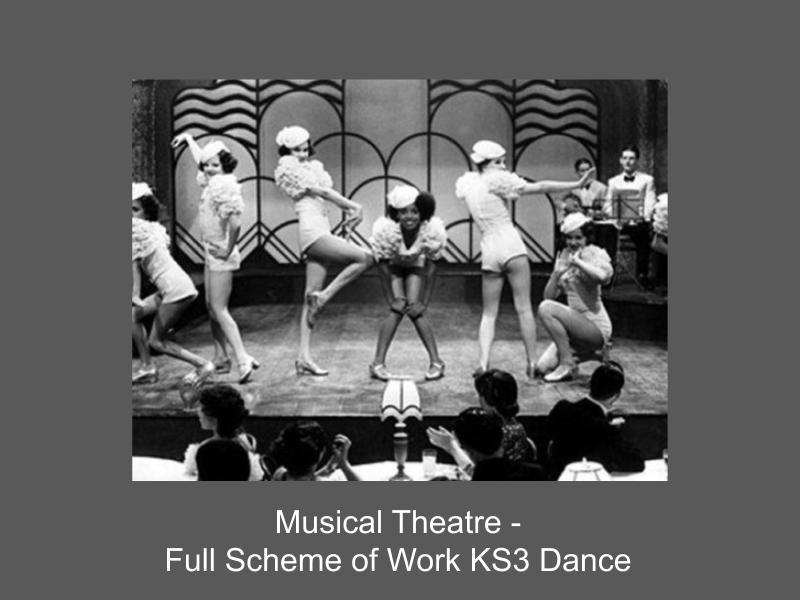 Dance Musical Theatre - Full scheme of work Year 7