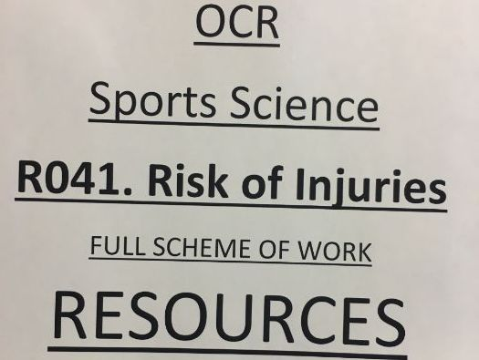OCR Sports Science RO41 Reducing the Risk of Injuries. (FULL SCHEME OF WORK RESOURCES)