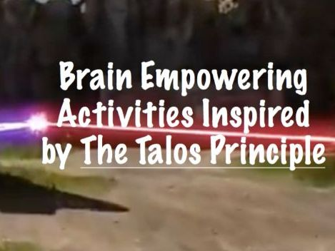 Drain the Brain: Brain Empowering Activities