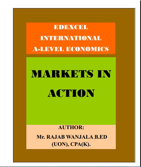 EDEXCEL A LEVEL ECONOMICS UNIT 1; 1st EDITION: MARKETS IN ACTION(Full Notes)
