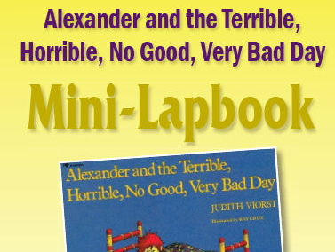 "Alexander & the Terrible, Horrible, No Good, Very Bad Day"" Mini-Lapbook"