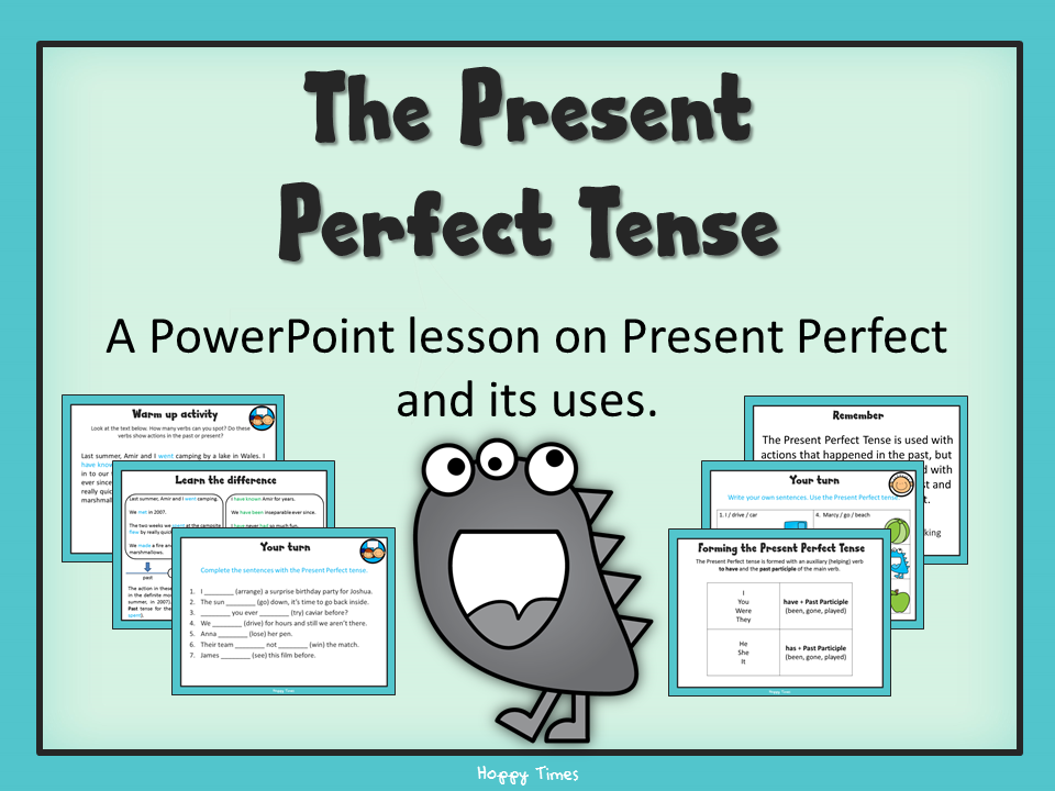 the present perfect tense lesson by hoppytimes