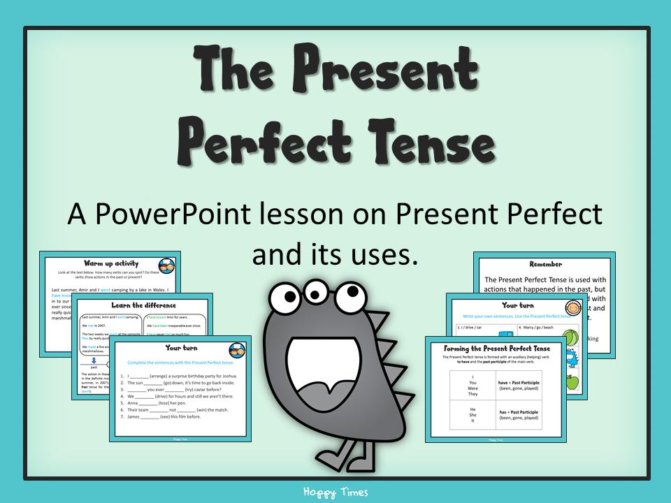 The Present Perfect Tense Lesson