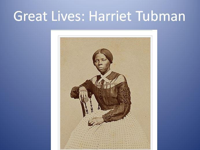 Great Lives: Harriet Tubman
