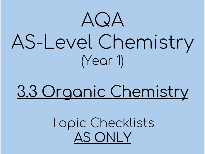 AQA AS-Level Chemistry – AS 3.3 Organic Checklists