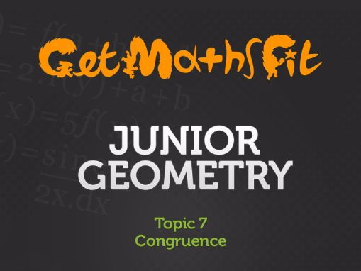 Congruence in Geometry (Topic 7): Series of lessons, exercises & solutions.