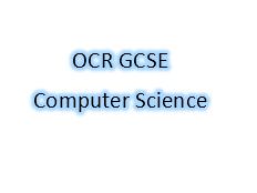 OCR GCSE Computer Science