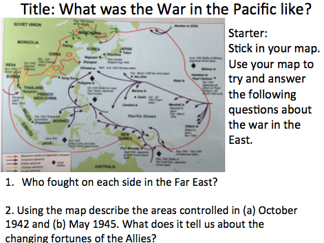 Year 9 - WW2 Lesson 7 War in the Pacific