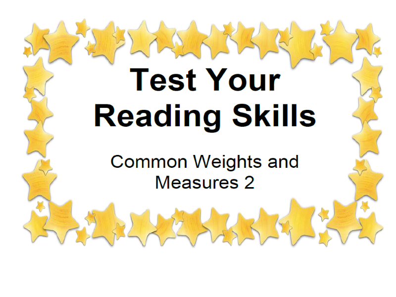 Test Your Reading Skills Common Weights and Measures 2