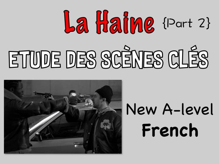 LA HAINE {Part 2} - Etude des scènes clés du film {New A-level}