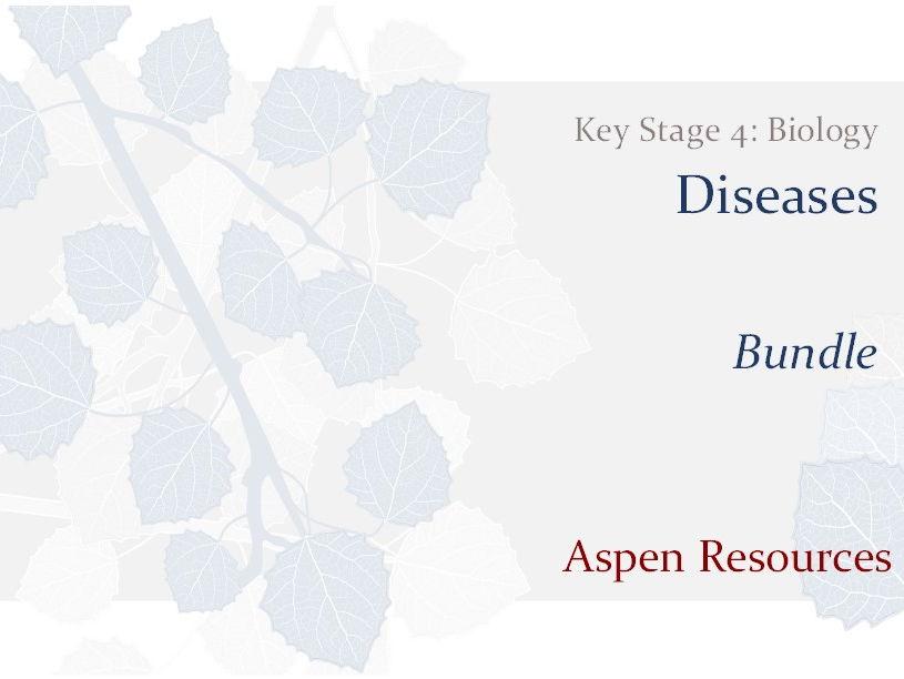 KS4 - Diseases - Bundle