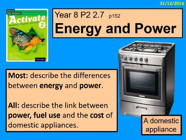 """A digital version of the Year 8 P2 2.7 """"Energy and Power"""" lesson."""