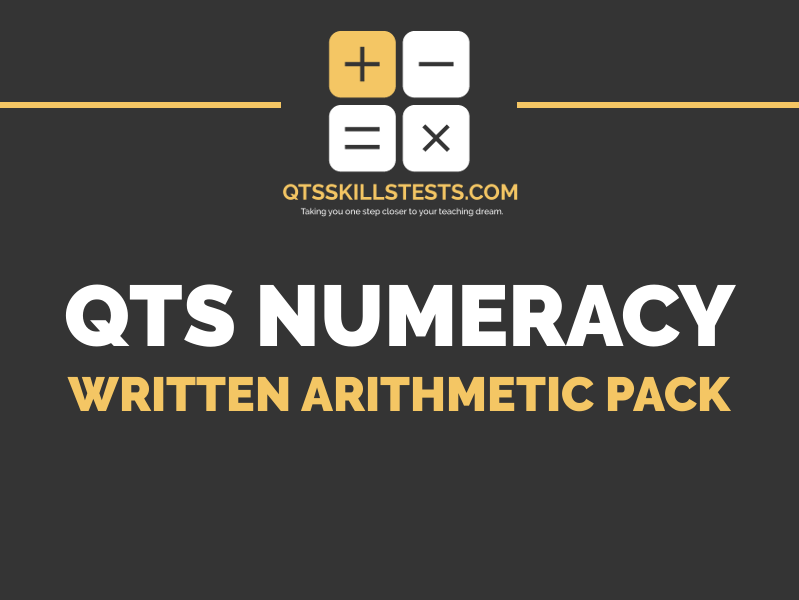 QTS Numeracy Skills Test - Written Arithmetic Practice Question Pack