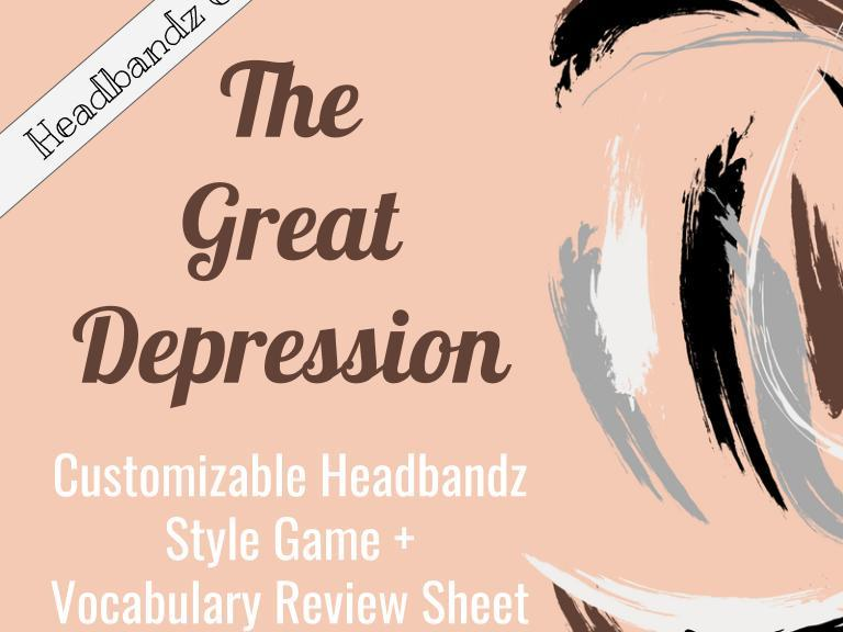 The Great Depression Customizable Headbandz Game + Vocab Review Sheet