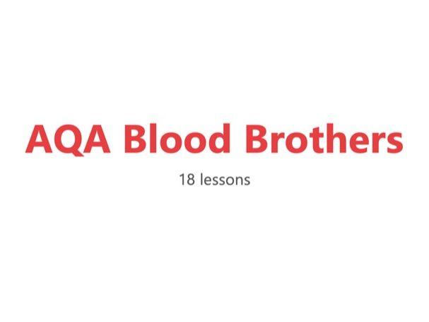 Blood Brothers AQA Scheme of Work