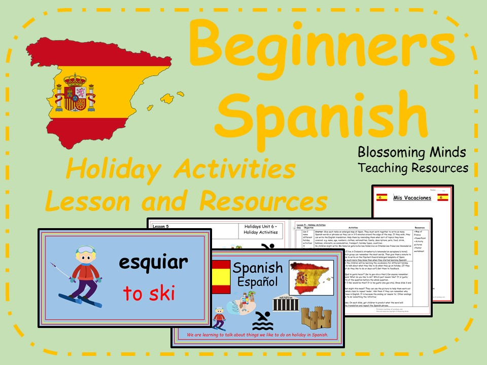 Spanish Lesson and Resources - KS2 - Holiday Activities