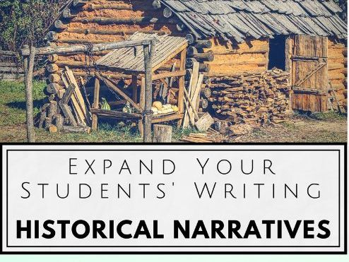 Writing Historical Narratives: Expand Your Students' Writing