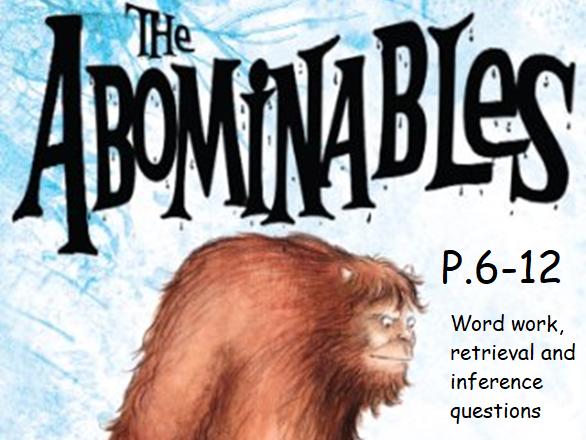 Y3 / Y4 The Abominables (by Eva Ibbotson) p.6-12 whole class guided reading