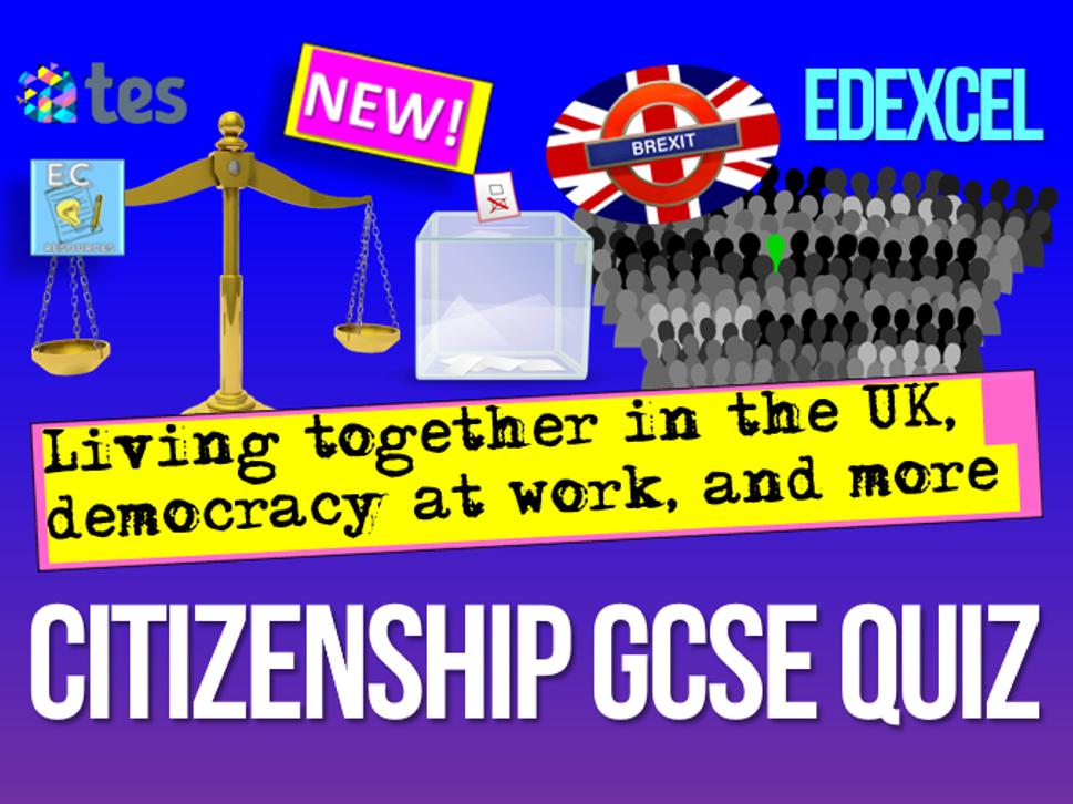 Edexcel Citizenship GCSE Content Quiz