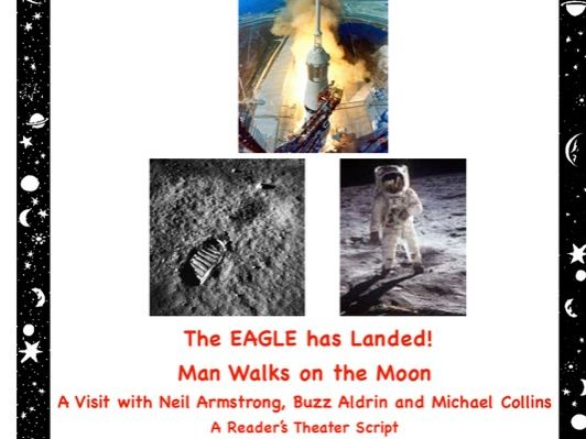 Moon Landing: Man Walks on the Moon! A Reader's Theater Script