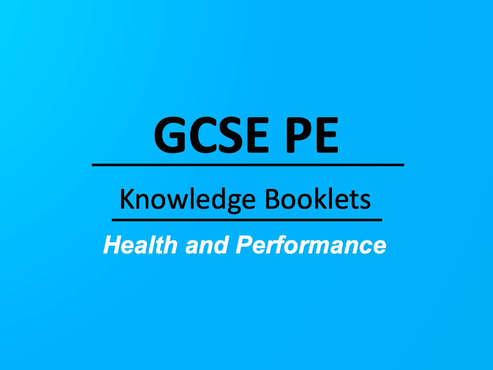 Pearson Edexcel, GCSE PE Health and Performance Knowledge Booklets
